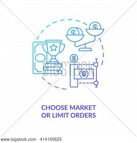 Choosing Market And Limit Orders Concept Icon. Stock Trading Step Idea Thin Line Illustration. Setti