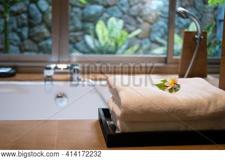 Towels On Bath Tub In Resort Hotel Bathtoom For Spa Skin Care Hospitality On Holiday Vacation Escape