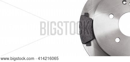 Set Of Brake Pad With Rotor Brake Disc New Spare Parts Brake Shoe For A Car Isolated On A White Back