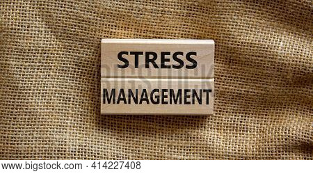 Stress Management Symbol. Wooden Blocks With Words 'stress Management'. Beautiful Canvas Background.