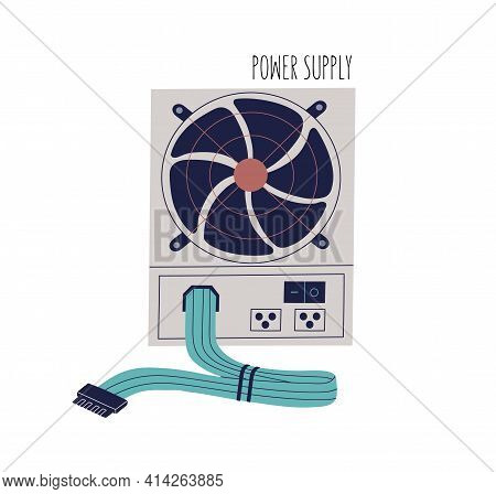Power Supply Unit With Buttons, Cables And Fan. Psu With Switches, Air Vent, Wire Bundle And Connect