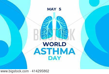 World Asthma Day. Vector Illustration, Banner Poster For Sicial Media. Abstract Image Of Lungs And T