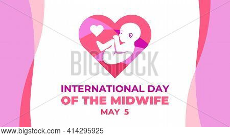 International Day Of The Midwife. Vector Banner, Illustration For Social Media. Celebrated On May 5.