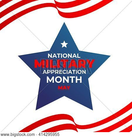 National Military Appreciation Month. Vector Square Insta Banner, Poster, Card For Social Networks,