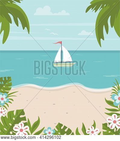 Summer Background With Boat In The Sea. Sunny Day At The Beach. Vector Illustration With Palms, Sail