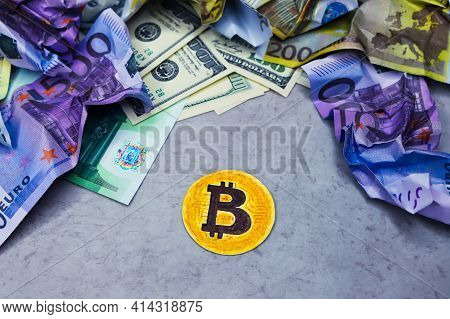 Drawn Image Of Bitcoin Coin On Gray Background. Crumpled Cash Notes Of Dollars And Euros Around. Sym