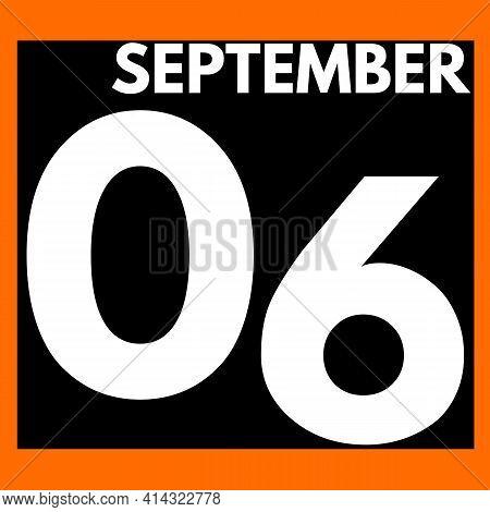 September 6 . Modern Daily Calendar Icon .date ,day, Month .calendar For The Month Of September