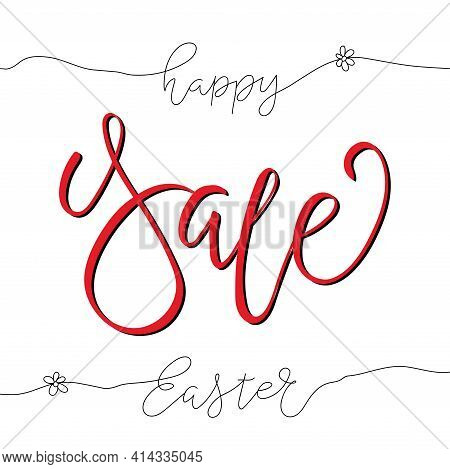 Easter Sale Design Greeting Card With Handwritten Text For Advertising, Banners, Leaflets, Flyers