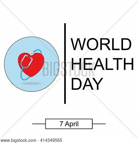 World Health Day. Healthcare, Health Protection And Global Medicine Vector Poster. Illustration Of W