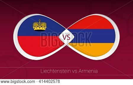 Liechtenstein Vs Armenia In Football Competition, Group J. Versus Icon On Football Background. Vecto