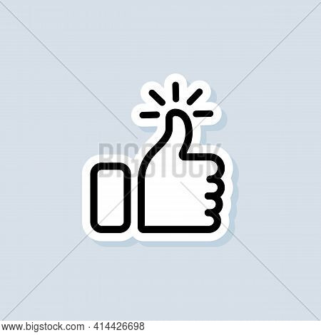 Thumb Up Sticker. Like Icon. Hand Like. Social Media Sign. Seal Of Approval. Ok Sign. Premium Qualit