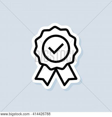Certify Line Icon Like Recommended Sticker. Quality Premium Icon. Approval Check Sign. Concept Of Ha
