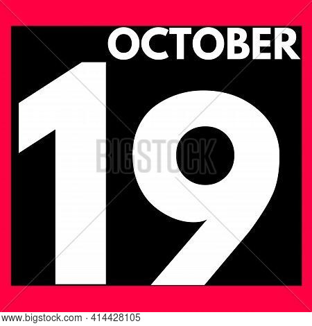 October 19 . Modern Daily Calendar Icon .date ,day, Month .calendar For The Month Of October