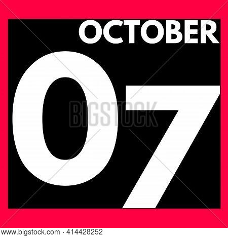 October 7 . Modern Daily Calendar Icon .date ,day, Month .calendar For The Month Of October