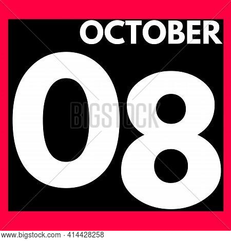 October 8 . Modern Daily Calendar Icon .date ,day, Month .calendar For The Month Of October