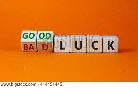 Good Or Bad Luck Symbol. Turned Wooden Cubes And Changed Words 'bad Luck' To 'good Luck'. Beautiful