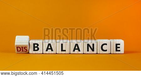 Balance Or Disbalance Symbol. Turned Cubes And Changed The Word Disbalance To Balance. Beautiful Ora