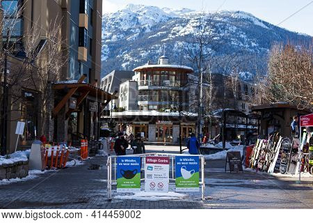 Whistler, Bc, Canada - Feb 28, 2021: Covid 19 Health Advisory Signs In Whistler Village.