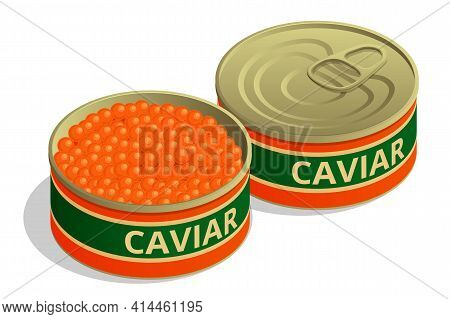 Isometric Salmon Red Caviar. Iron Can With Red Salmon Caviar. Raw Seafood. Luxury Delicacy Food. Cav
