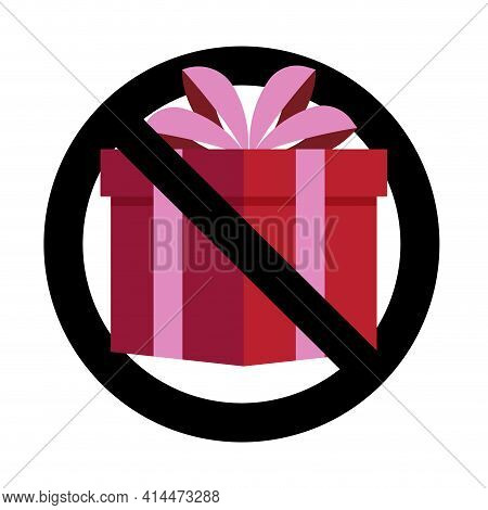 No Present Gift, Banned Celebrating, Non Bribe. Vector No Gift Prohibitory Surprise, Package Prohibi