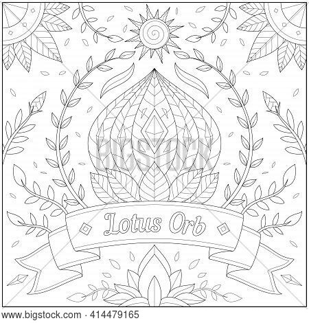 Fantasy Lotus Orb With Sun And Plant Border And Banner. Learning And Education Coloring Page Illustr