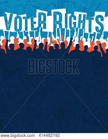 Many People With Signs Protest Voter Suppression. Poster Or Banner Template For Civil Rights, Protes