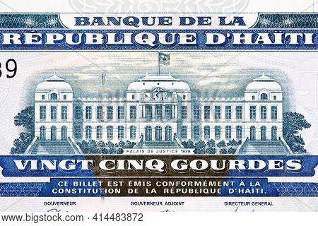 Supreme Court Of Haiti Building From Haitian Money