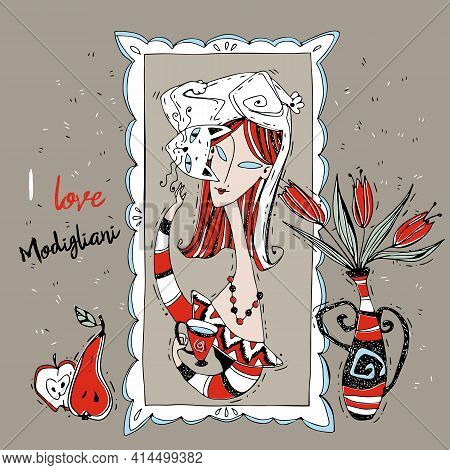 I Love Modigliani. Painting With A Lady In The Art Nouveau Style. Modigliani Art. Vector. A Lady Wit