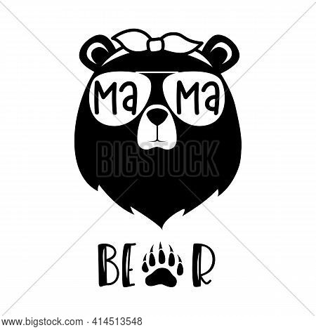 Bear Head With Glasses And A Bandana With The Inscription Mama Bear. Vector Silhouette Of A Cute Ani