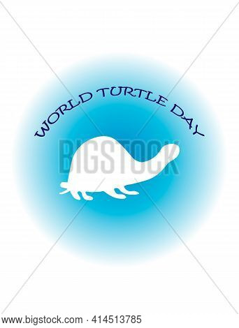 Postcard With A Picture Of A Turtle And Text. Cartoon Style Vector Illustration For World Turtle Day