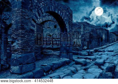 Pompeii At Night, Italy. Mystic Apocalyptic View Of Destroyed Houses Of Ancient City In Full Moon. S