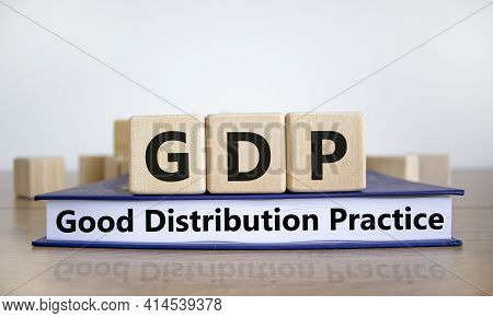 Gdp, Good Distribution Practice Symbol. Concept Words 'gdp, Good Distribution Practice' On Cubes On