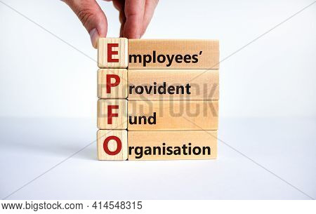 Epfo, Employees Provident Fund Organisation Symbol. Wooden Cubes With Words 'epfo, Employees Provide