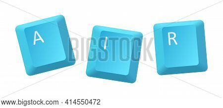 Vector Blue Air Key Inscription, Letter From Key Of Keyboard, Keyboard Is Very Useful Tool For Perso