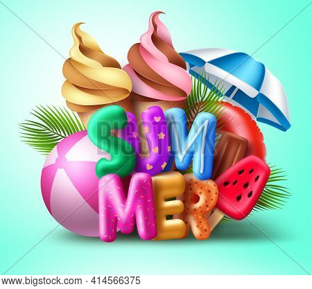 Summer Vector Concept Design. Summer 3d Text With Colorful Beach Elements Like Ice Cream, Popsicle,