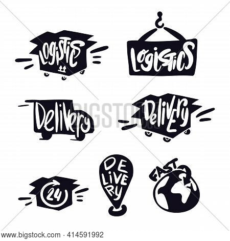 Logistics And Delivery Symbols. Lettering Delivery. Logistics Logo. Doodle Delivery Service. Transpo