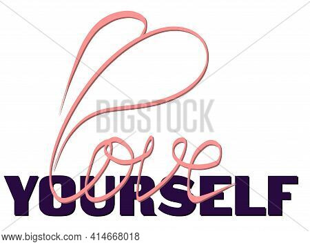 Love Yourself Brushing Calligraphies Lettering Vector Illustration
