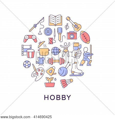 Hobby Abstract Color Concept Layout With Headline. Spending Time. Recreation And Entertainment. Play
