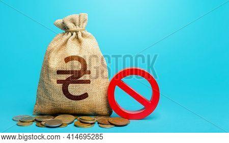 Ukrainian Hryvnia Money Bag And Red Prohibition Sign No. Monitoring Suspicious Money Flows. Terminat