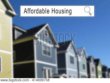 Internet Search Window With Affordable Housing Text And Neighborhood Homes In The Background