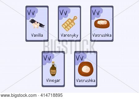 Colorful Alphabet Flashcard Letter V - Vanilla, Varenyky, Vinegar, Vatrushka.