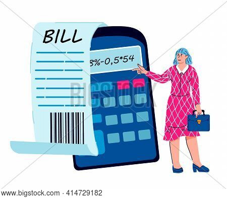Audit Or Tax Consultant Female Character Next To Bill Sheet And Calculator. Business Advisor Service