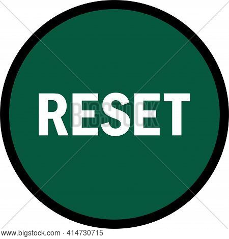Reset Button Icon Sign. White On Green Circle Background. Signs And Symbols.