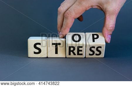 Stop Stress And Be Health Symbol. Doctor Turns Cubes And Changes Words 'stress' To 'stop'. Beautiful