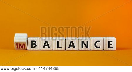 Balance Or Imbalance Symbol. Turned Cubes And Changed The Word Imbalance To Balance. Beautiful Orang