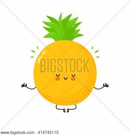 Cute Funny Pineapple Fruit Meditate In Yoga Pose. Vector Hand Drawn Cartoon Kawaii Character Illustr
