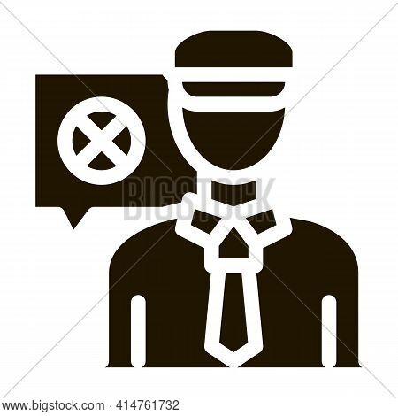 Policeman Denial Glyph Icon Vector. Policeman Denial Sign. Isolated Symbol Illustration