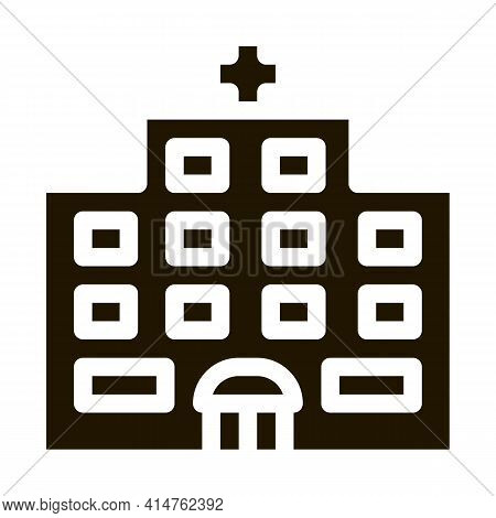 Hospital Building Glyph Icon Vector. Hospital Building Sign. Isolated Symbol Illustration