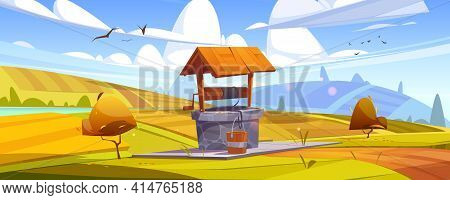 Old Stone Well With Drinking Water On Yellow Hill. Vector Cartoon Autumn Landscape With Fields, Oran