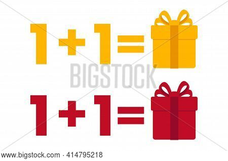 One Plus One Equals Three, Get One Free As A Gift, Sale Promotion, Yellow And Red Somple Icons Price
